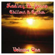 Hadley B Jones: Chillout & Rythm Volume One, CD