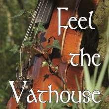 Vathouse: Feel The Vathouse, CD