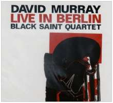 David Murray  (geb. 1955): Live In Berlin, CD