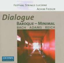 Festival Strings Lucerne - Dialogue Baroque - Minimal, CD