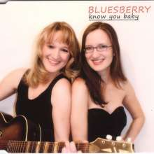 Barbara Bluesberry: Know you Baby, Maxi-CD