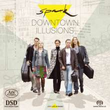 Spark - Downtown Illusions, SACD