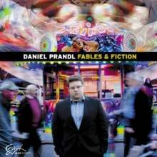 Daniel Prandl  (geb. 1979): Fables & Fiction, CD