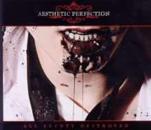 Aesthetic Perfection: All Beauty Destroyed, 2 CDs