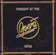 Opus: Tonight At The Opera (CD + DVD), CD