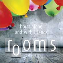 Horst: Rooms, CD