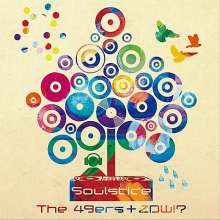 The 49ers + Zdw!?: Soulstice, CD
