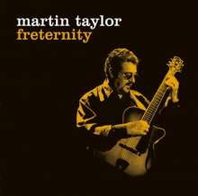 Martin Taylor: Freternity +2(Cd+dvd), 2 CDs