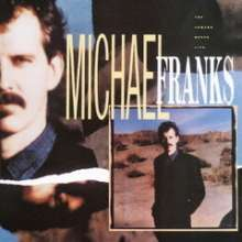 Michael Franks  (geb. 1944): Camera Never Lies (SHM-CD), CD