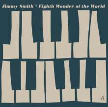 Jimmy Smith  (1928-2005): Eigth Wonder Of The World, CD