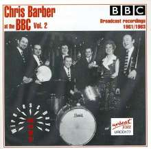 Chris Barber  (geb. 1930): More Wireless Days - Chris Barber At The BBC Vol. 2, CD