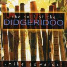 Mike Edwards: The Soul Of The Didgeridoo, CD