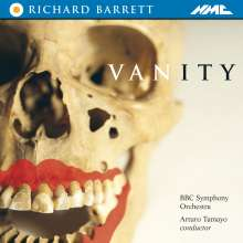 Richard Barrett (geb. 1959): Vanity, Maxi-CD