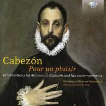 Antonio de Cabezon (1500-1566): Pour un plaisir - Tabulaturen, CD
