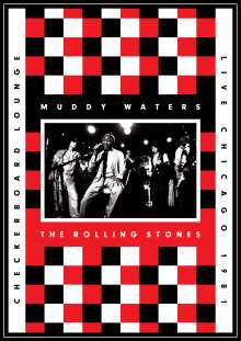 Muddy Waters And The Rolling Stones: Live At The Checkerboard Lounge Chicago 1981 (DVD + CD), DVD