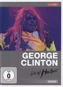 George Clinton: Live At Montreux 2004 (Kulturspiegel Edition), DVD