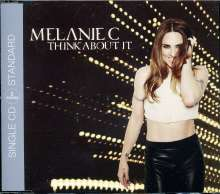 Melanie C: Think About It (2-Track), Maxi-CD
