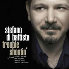 Stefano Di Battista: Trouble Shootin', CD