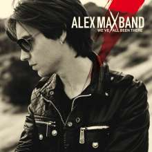 Alex Max Band: We've All Been There, CD