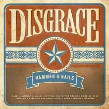 Disgrace: Hammer & Nails, CD