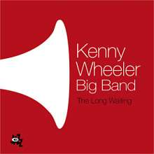 Kenny Wheeler  (geb. 1930): The Long Waiting, CD