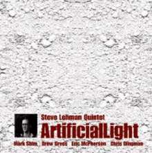 Steve Quintet Lehman: Artificial Light, CD