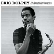 Eric Dolphy  (1928-1964): The Complete Last Recordings: In Hilversum & Paris 1964, 2 CDs