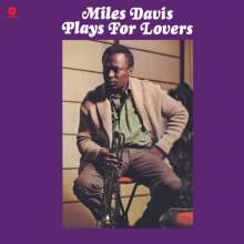 Miles Davis  (1926-1991): ... Plays For Lovers (180g) (Limited Edition), LP