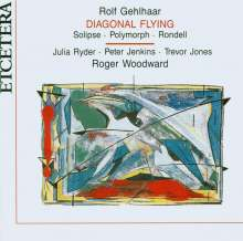 Rolf Gehlhaar (geb. 1943): Diagonal Flying f.Klavier & Synthesizer, CD