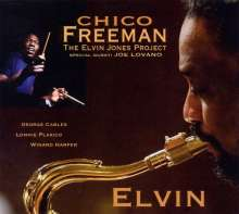 Chico Freeman  (geb. 1949): Elvin - The Elvin Jones Project, CD