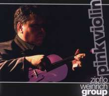 Zipflo Weinrichn Group: Pink Violin, CD