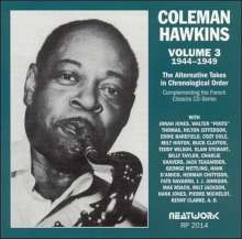 Coleman Hawkins  (1904-1969): 1944 - 1949 Vol. 3: The Alternative Takes, CD
