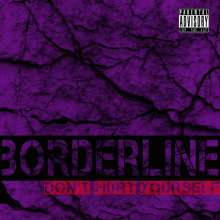 Borderline: Don't Hurt Yourself, CD