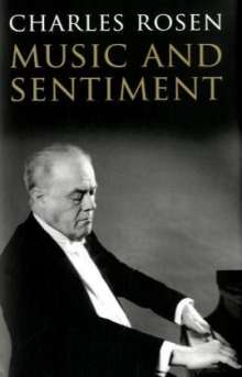 Charles Rosen: Music and Sentiment, Buch
