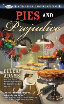 Ellery Adams: Pies and Prejudice, Buch