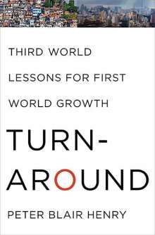 Peter Blair Henry: Turnaround: Third World Lessons for First World Growth, Buch