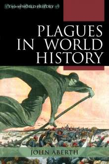 John Aberth: Plagues in World History, Buch