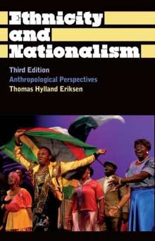 Thomas Hylland Eriksen: Ethnicity and Nationalism, Buch
