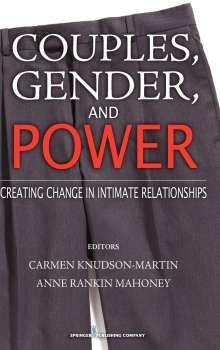 Couples, Gender, and Power: Creating Change in Intimate Relationships, Buch