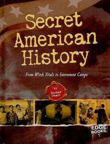 Norman Pearl: Secret American History: From Witch Trials to Internment Camps, Buch