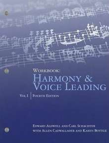 Edward Aldwell: Workbook: Harmony & Voice Leading, Volume I, Buch