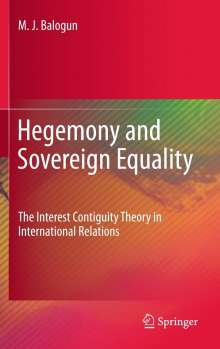 M. J. Balogun: Hegemony and Sovereign Equality, Buch