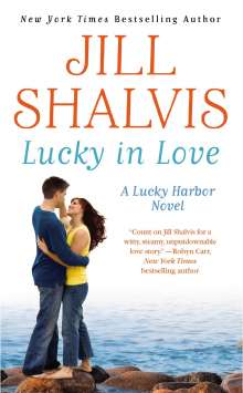 Jill Shalvis: Lucky in Love, Buch