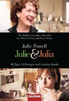 Julie Powell: Julie & Julia, Buch