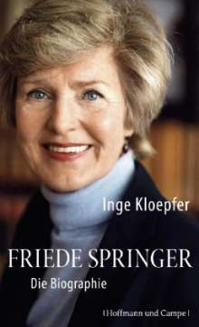Inge Kloepfer: Friede Springer, Buch