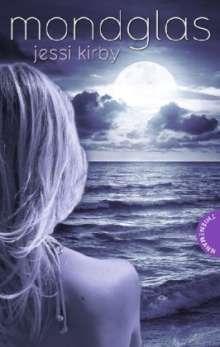 Jessi Kirby: Mondglas, Buch