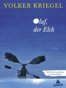 Volker Kriegel  (1943-2003): Olaf, der Elch, Buch