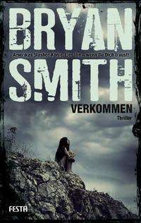 Bryan Smith: Verkommen, Buch