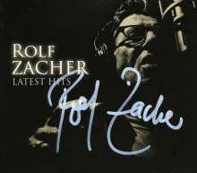 Rolf Zacher: Latest Hits - signiert, CD