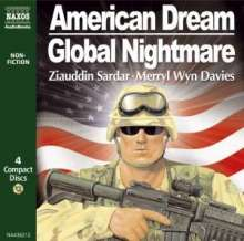 Sardar,Z. & Davies,M.W.:American Dream,Global Nightmare, 4 CDs